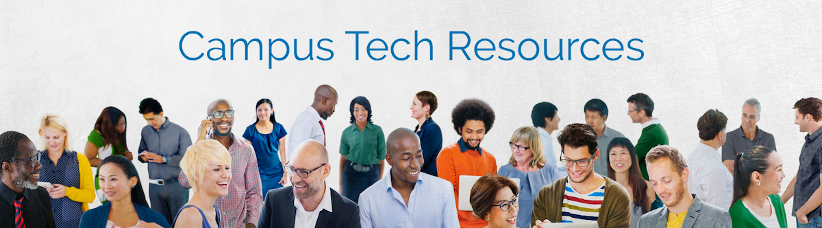 Campus Tech Resources